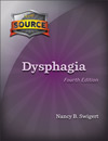 The Source for Pediatric Dysphagia, 4th Edition