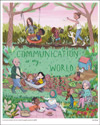 Communication is My World Poster