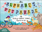 An Alphabet Pet Parade in Topsy-Turvy Town, Population 26