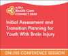 Initial Assessment and Transition Planning for Youth With Brain Injury