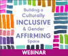 Building a Culturally Inclusive & Gender Affirming Space (On Demand Webinar)