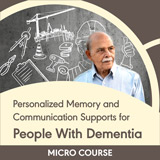 Personalized Memory and Communication Supports for People With Dementia