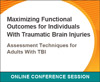 Assessment Techniques for Adults With Traumatic Brain Injury