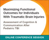 Assessment of Cognition & Communication After Pediatric TBI