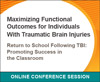 Return to School Following TBI: Promoting Success in the Classroom
