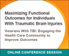 Veterans With TBI: Engaging the Health Care Community to Improve Outcomes