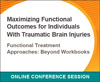Functional Treatment Approaches: Beyond Workbooks