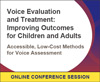 Accessible, Low-Cost Methods for Voice Assessment