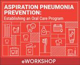 Aspiration Pneumonia Prevention: The Importance of Oral Care
