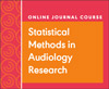 Statistical Methods in Audiology Research